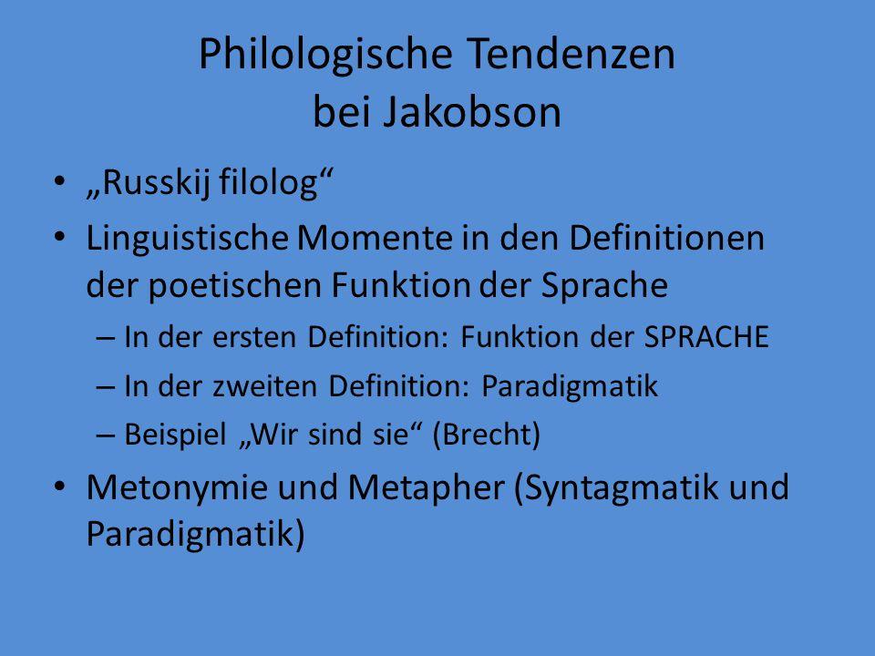 Philologische Tendenzen bei Jakobson