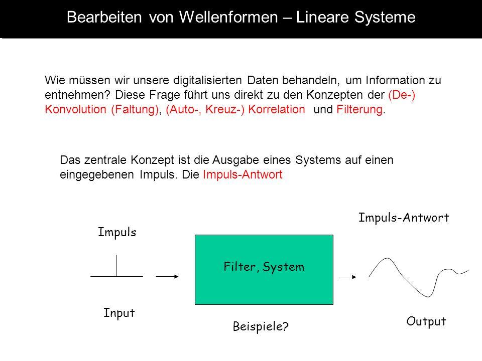 Bearbeiten von Wellenformen – Lineare Systeme