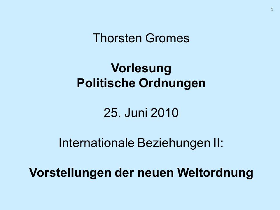 1 1. Thorsten Gromes Vorlesung Politische Ordnungen 25.