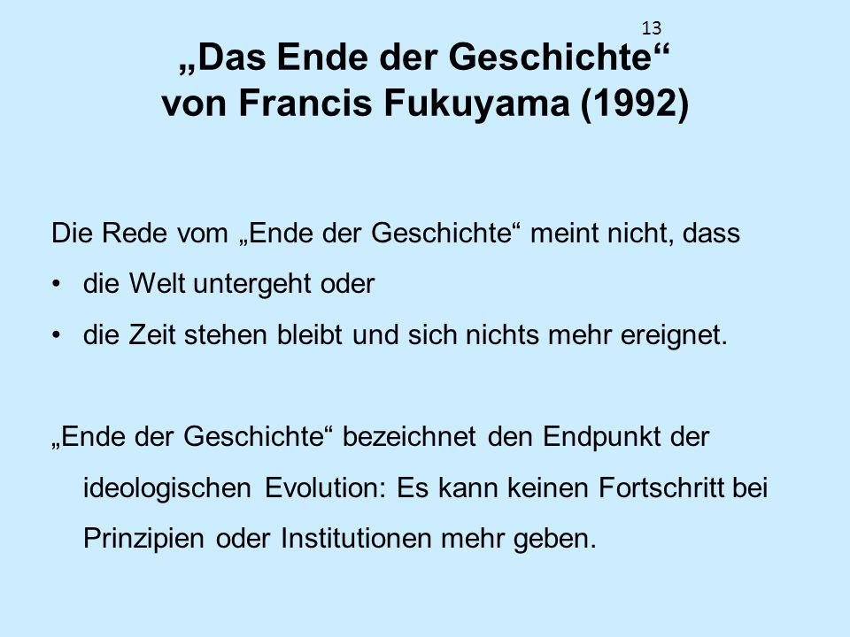 """""""Das Ende der Geschichte von Francis Fukuyama (1992)"""