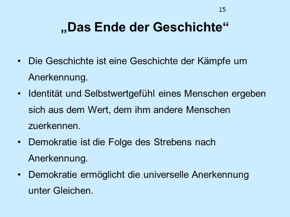 """""""Das Ende der Geschichte"""