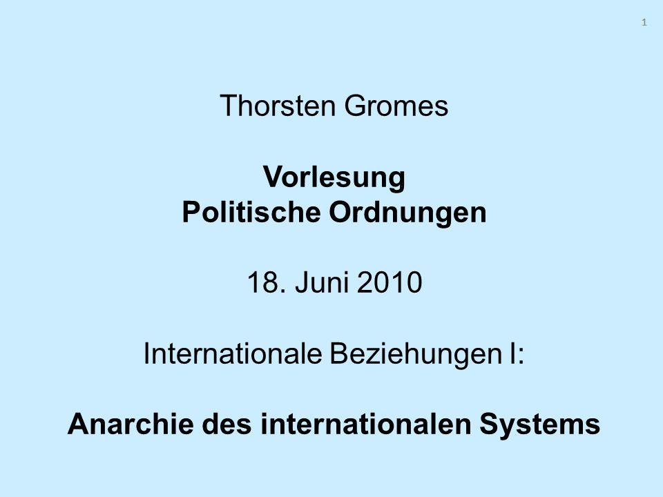1 1. Thorsten Gromes Vorlesung Politische Ordnungen 18.