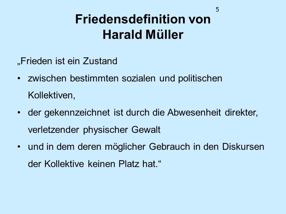 Friedensdefinition von Harald Müller