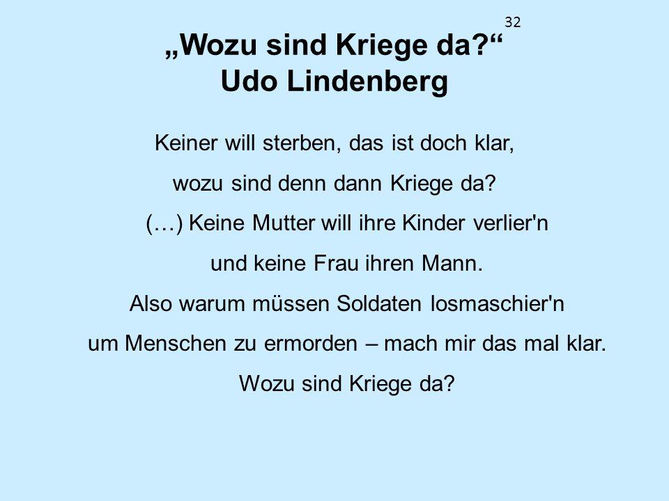 """""""Wozu sind Kriege da Udo Lindenberg"""
