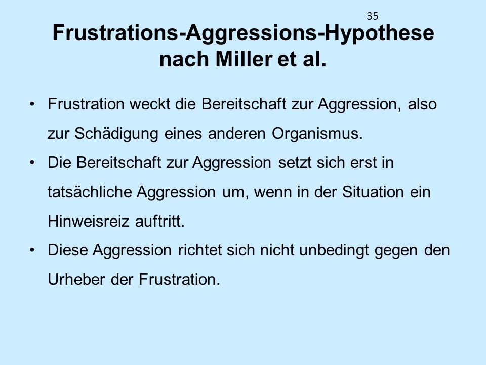 Frustrations-Aggressions-Hypothese nach Miller et al.