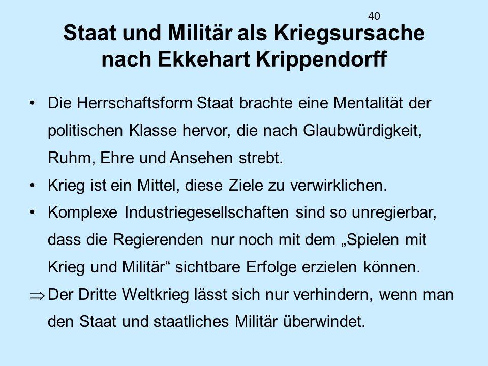 Staat und Militär als Kriegsursache nach Ekkehart Krippendorff