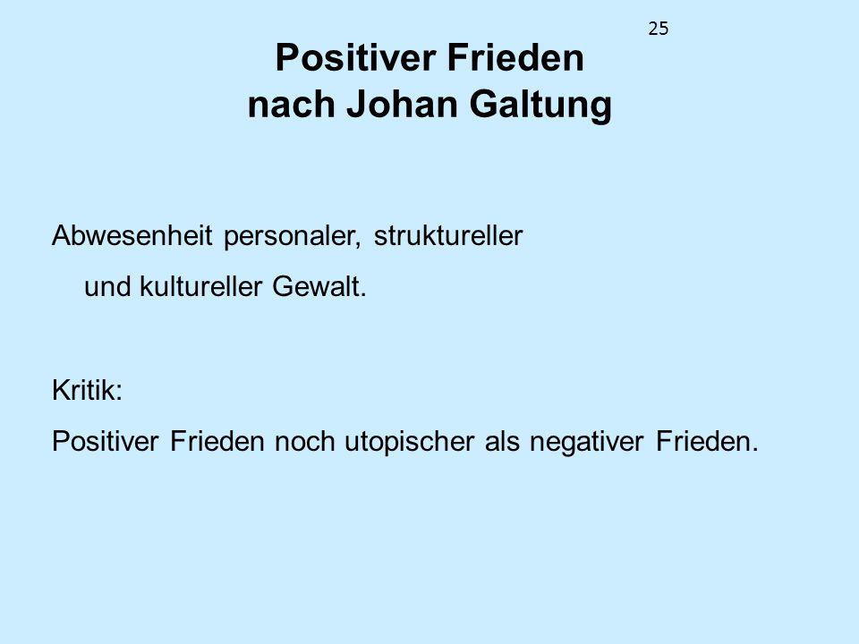 Positiver Frieden nach Johan Galtung