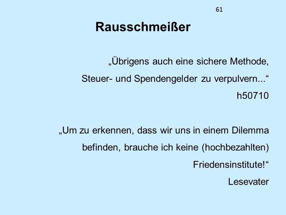 61 Rausschmeißer.