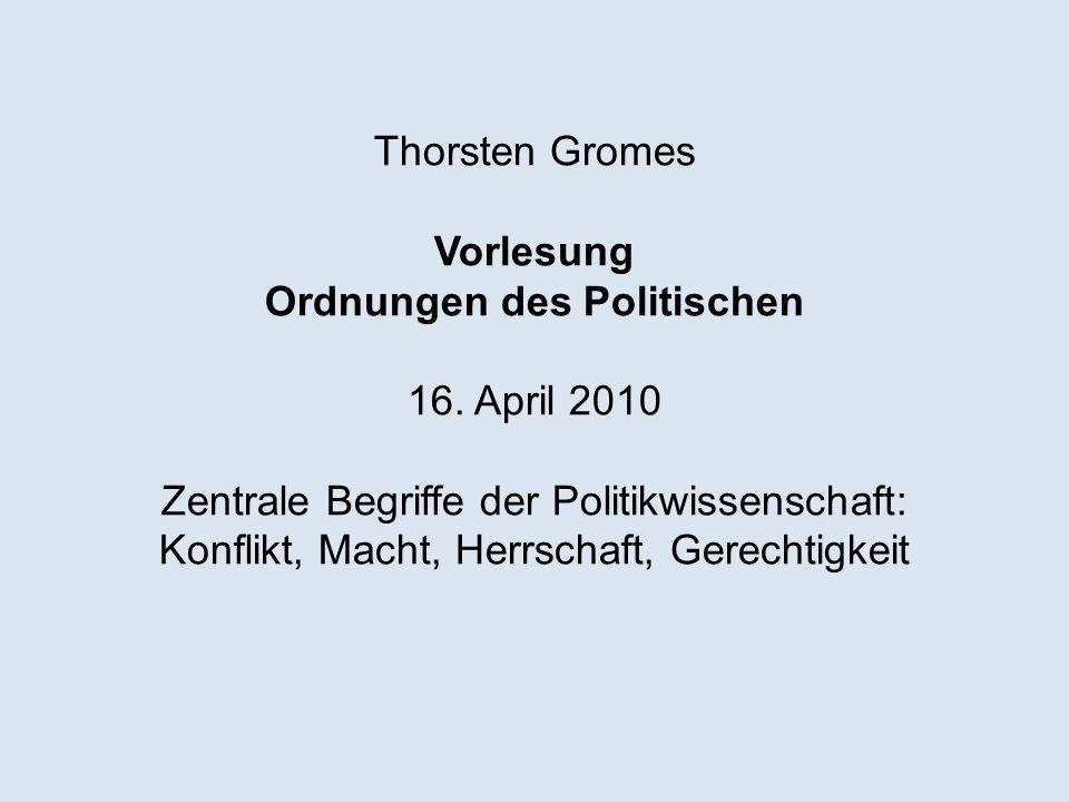Thorsten Gromes Vorlesung Ordnungen des Politischen 16