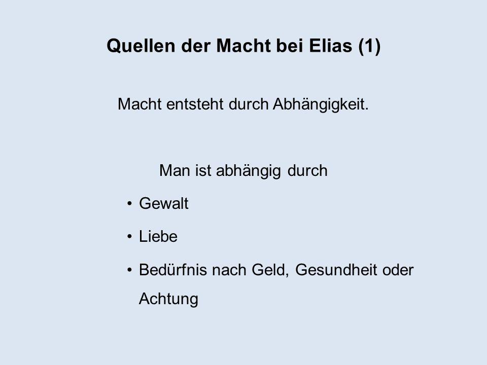 Quellen der Macht bei Elias (1)