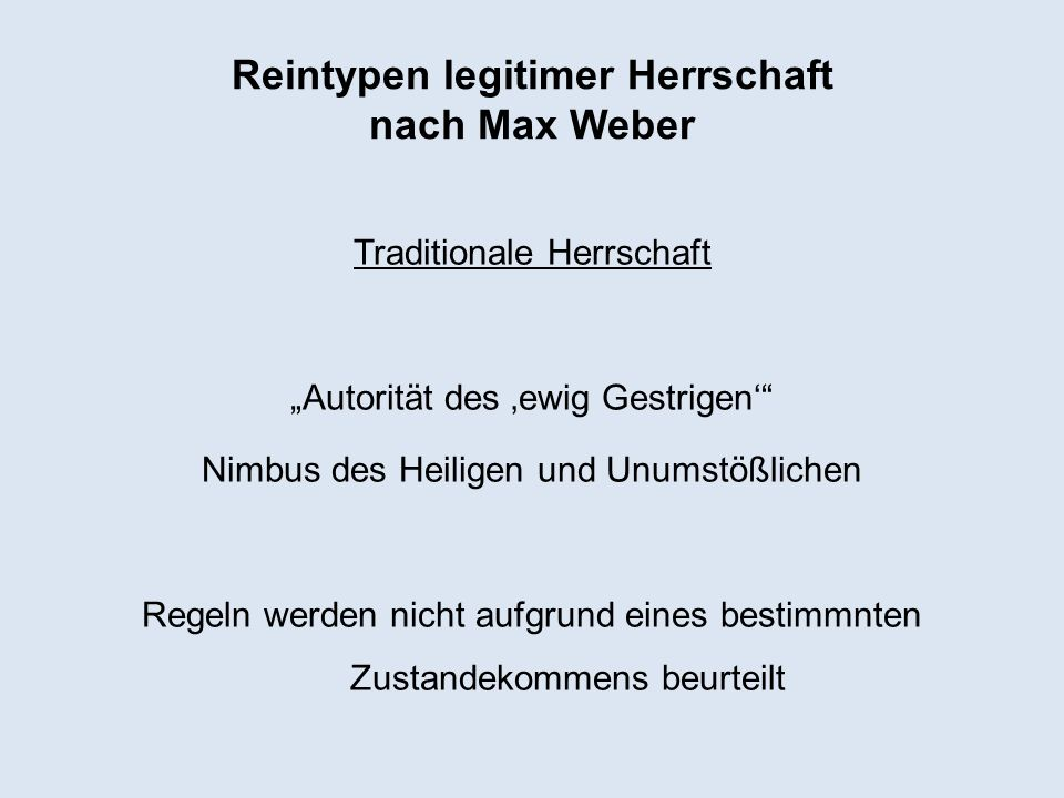 Reintypen legitimer Herrschaft nach Max Weber