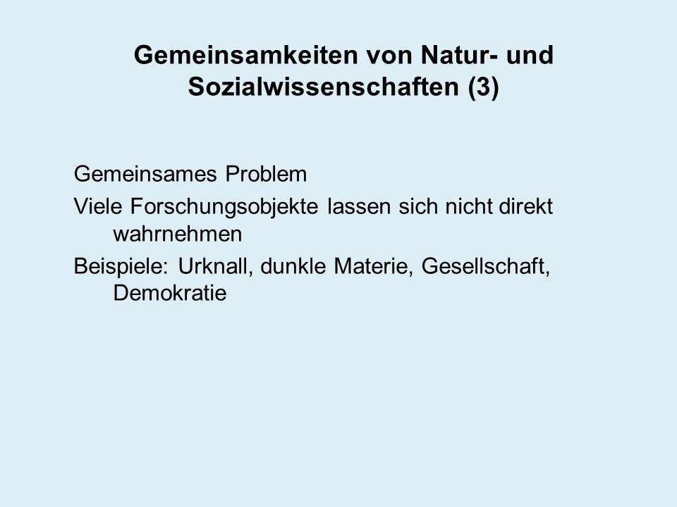 Gemeinsamkeiten von Natur- und Sozialwissenschaften (3)