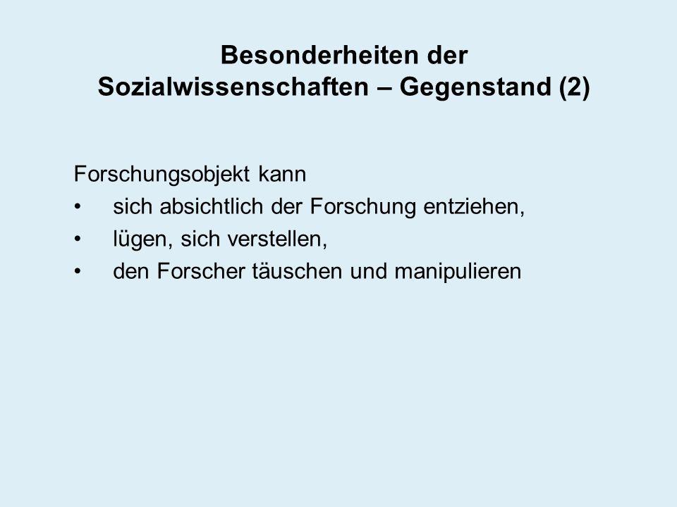 Besonderheiten der Sozialwissenschaften – Gegenstand (2)
