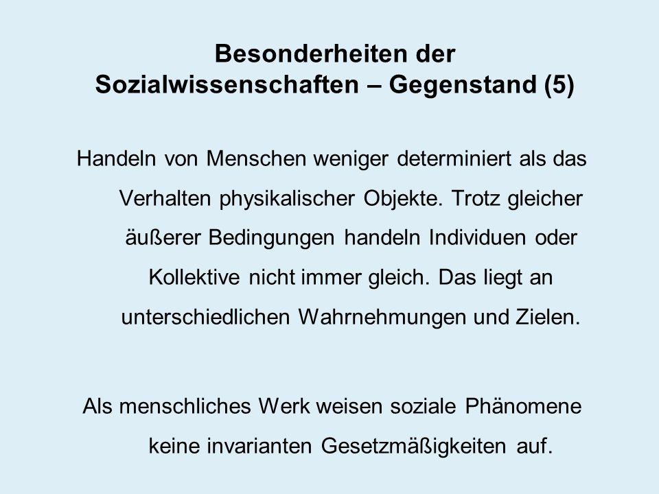 Besonderheiten der Sozialwissenschaften – Gegenstand (5)