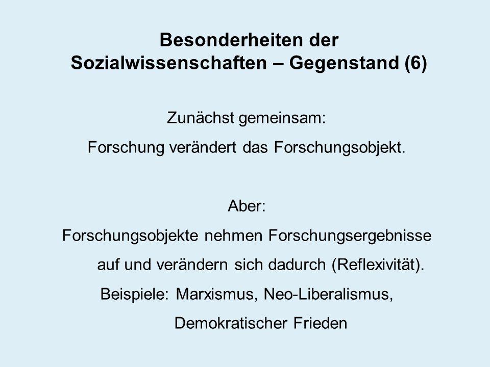 Besonderheiten der Sozialwissenschaften – Gegenstand (6)
