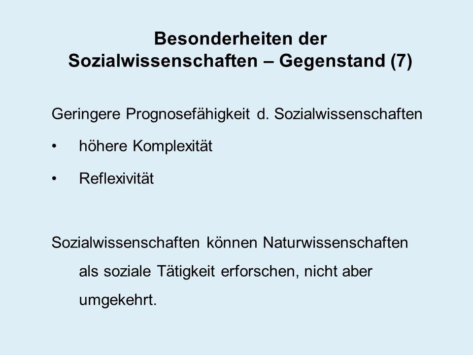 Besonderheiten der Sozialwissenschaften – Gegenstand (7)