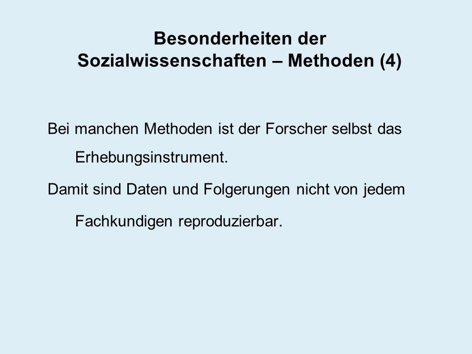 Besonderheiten der Sozialwissenschaften – Methoden (4)