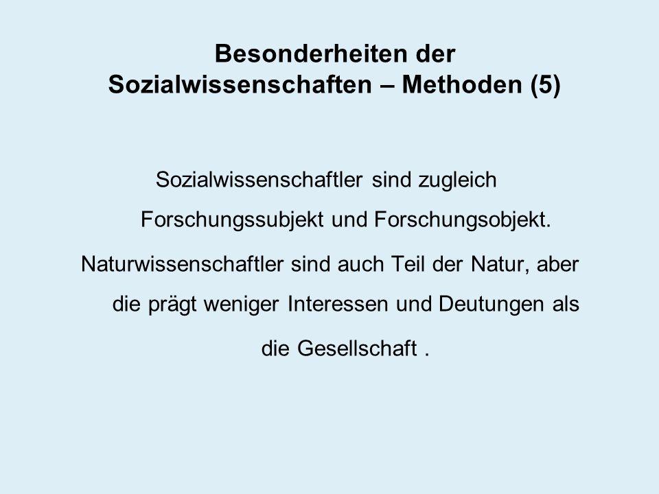 Besonderheiten der Sozialwissenschaften – Methoden (5)