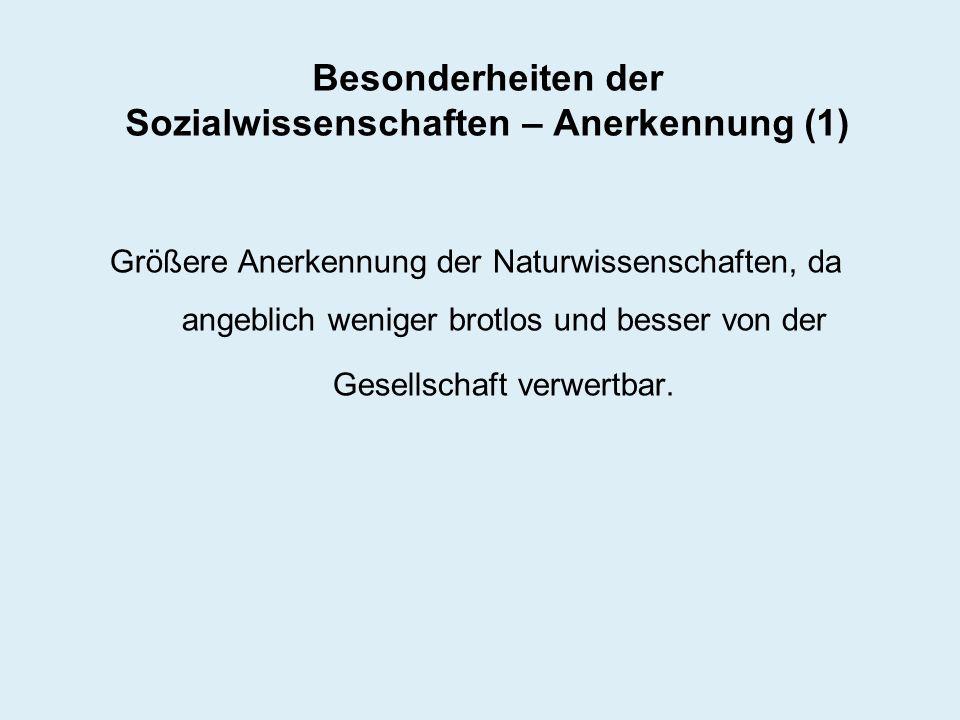 Besonderheiten der Sozialwissenschaften – Anerkennung (1)