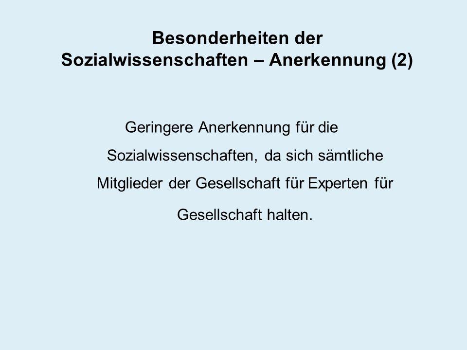 Besonderheiten der Sozialwissenschaften – Anerkennung (2)