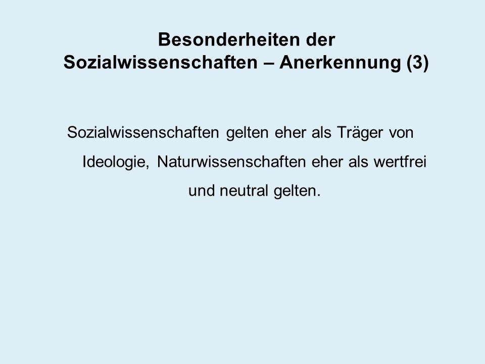 Besonderheiten der Sozialwissenschaften – Anerkennung (3)