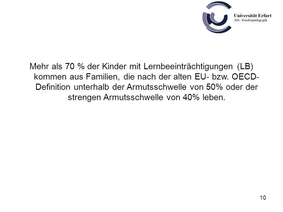 Mehr als 70 % der Kinder mit Lernbeeinträchtigungen (LB) kommen aus Familien, die nach der alten EU- bzw.