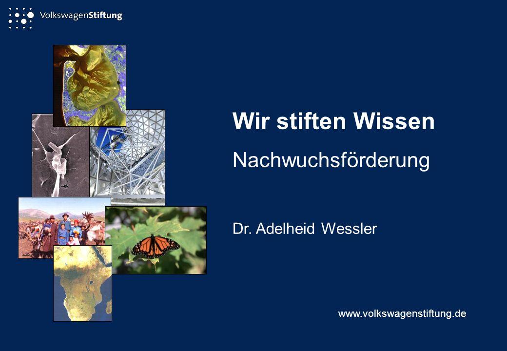 Wir stiften Wissen Nachwuchsförderung Dr. Adelheid Wessler