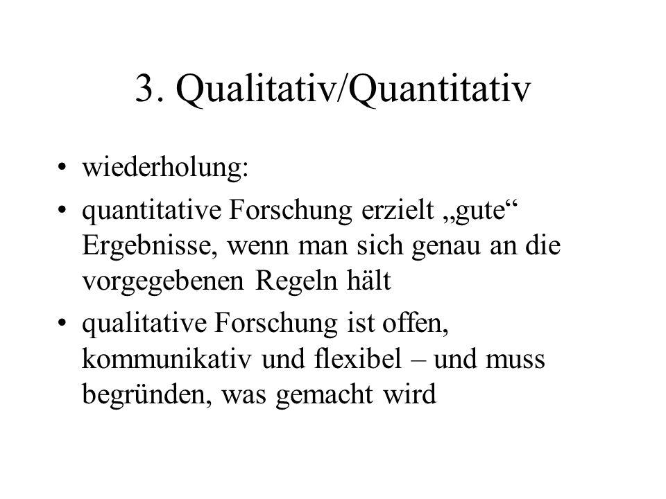 3. Qualitativ/Quantitativ