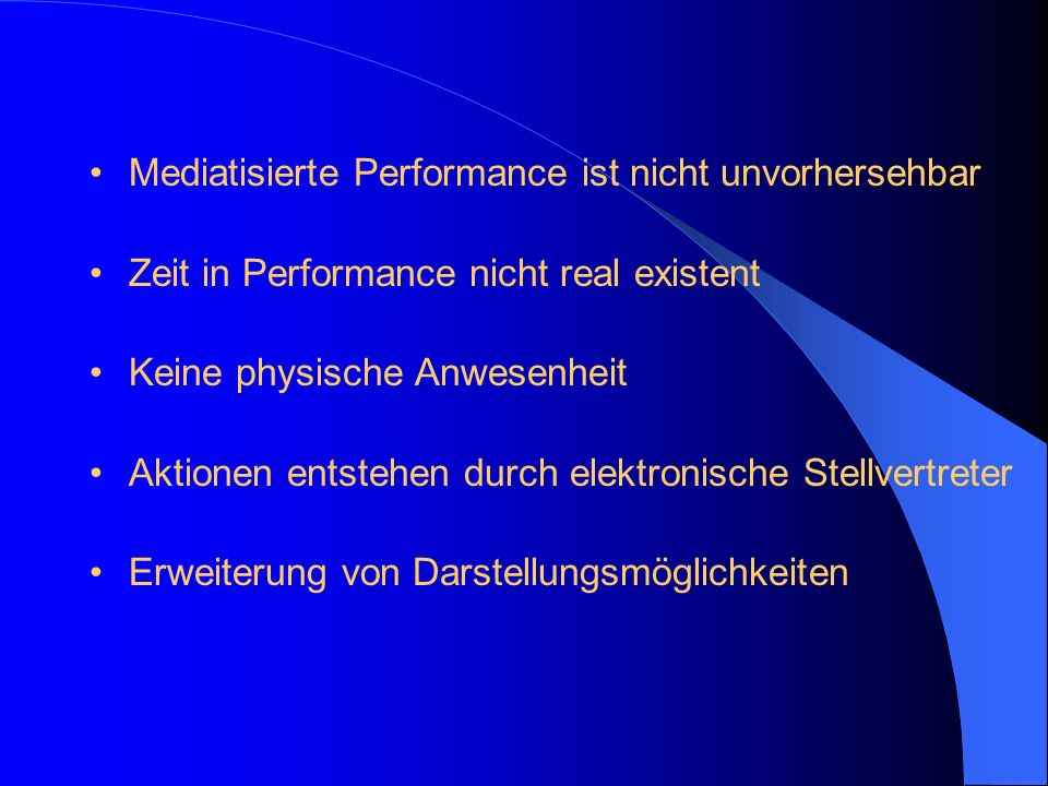 Mediatisierte Performance ist nicht unvorhersehbar