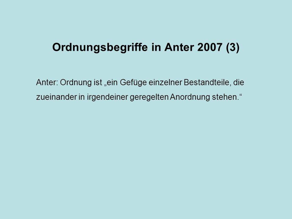 Ordnungsbegriffe in Anter 2007 (3)
