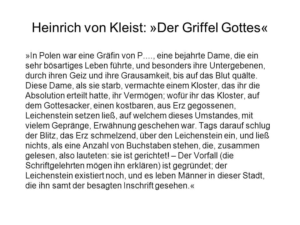 Heinrich von Kleist: »Der Griffel Gottes«