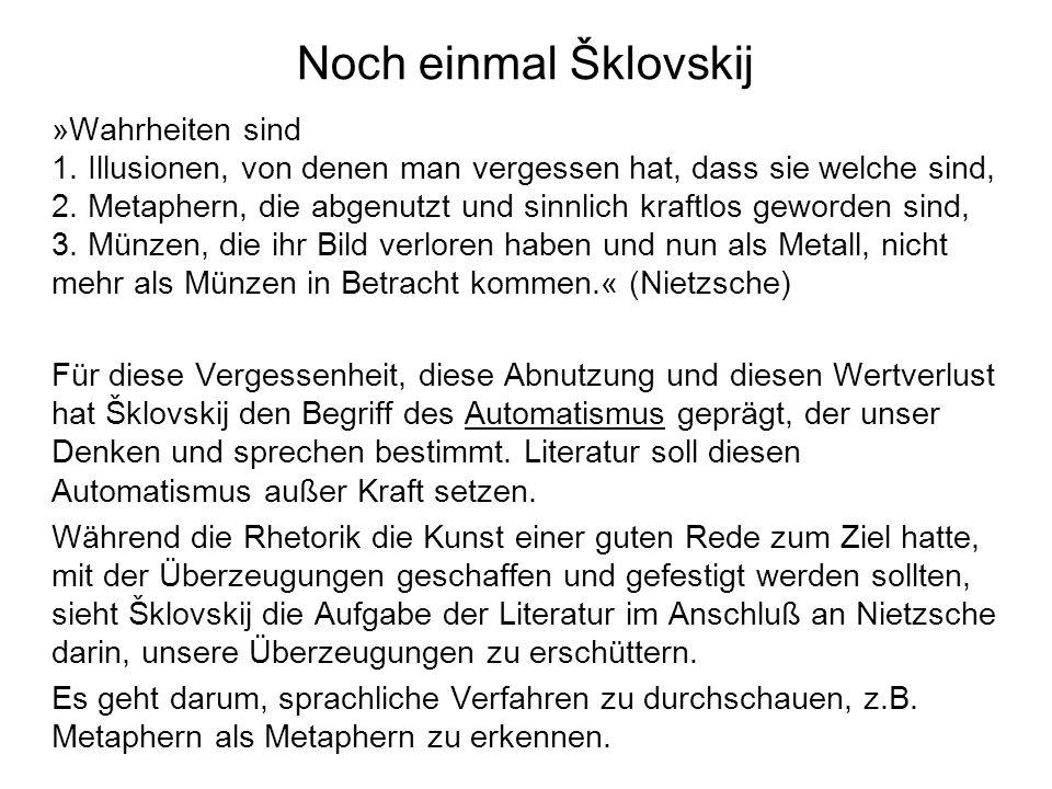 Noch einmal Šklovskij »Wahrheiten sind