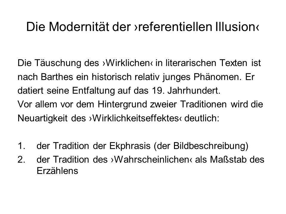 Die Modernität der ›referentiellen Illusion‹
