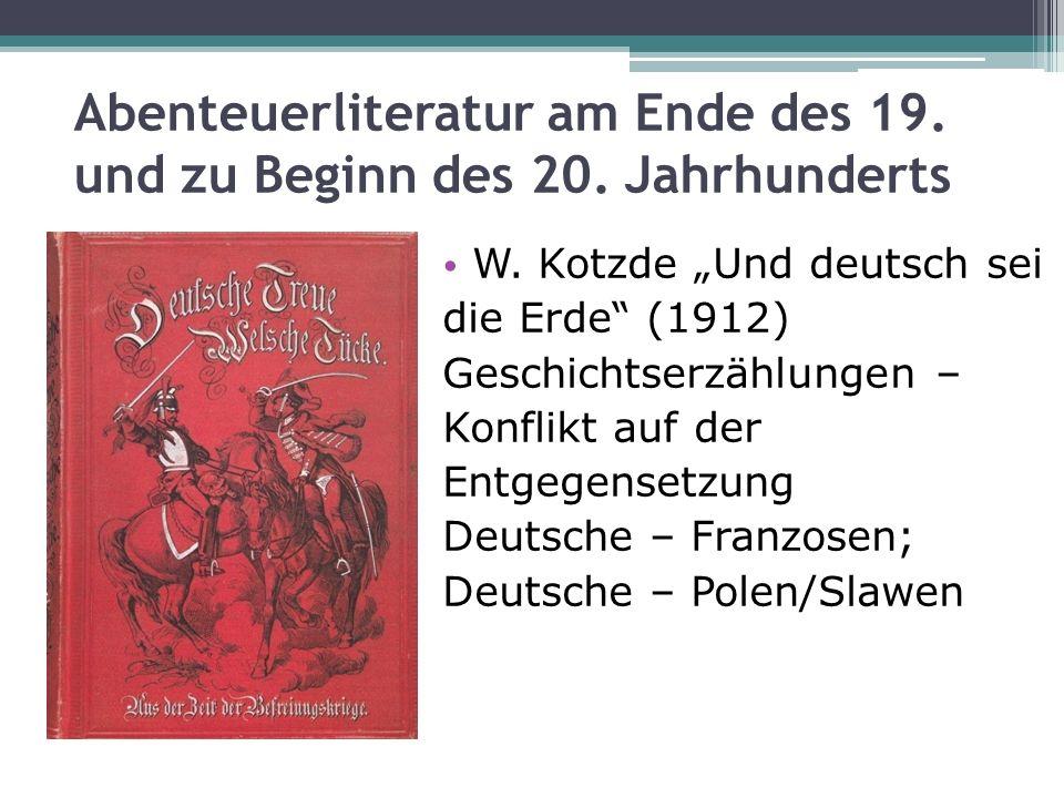 Abenteuerliteratur am Ende des 19. und zu Beginn des 20. Jahrhunderts