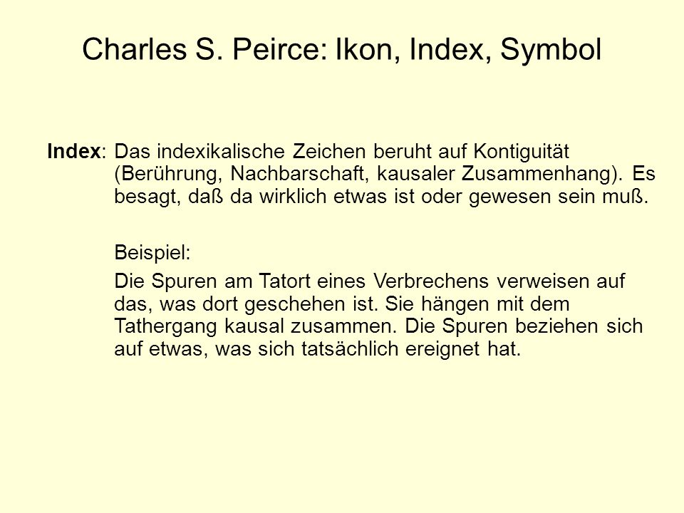 Charles S. Peirce: Ikon, Index, Symbol