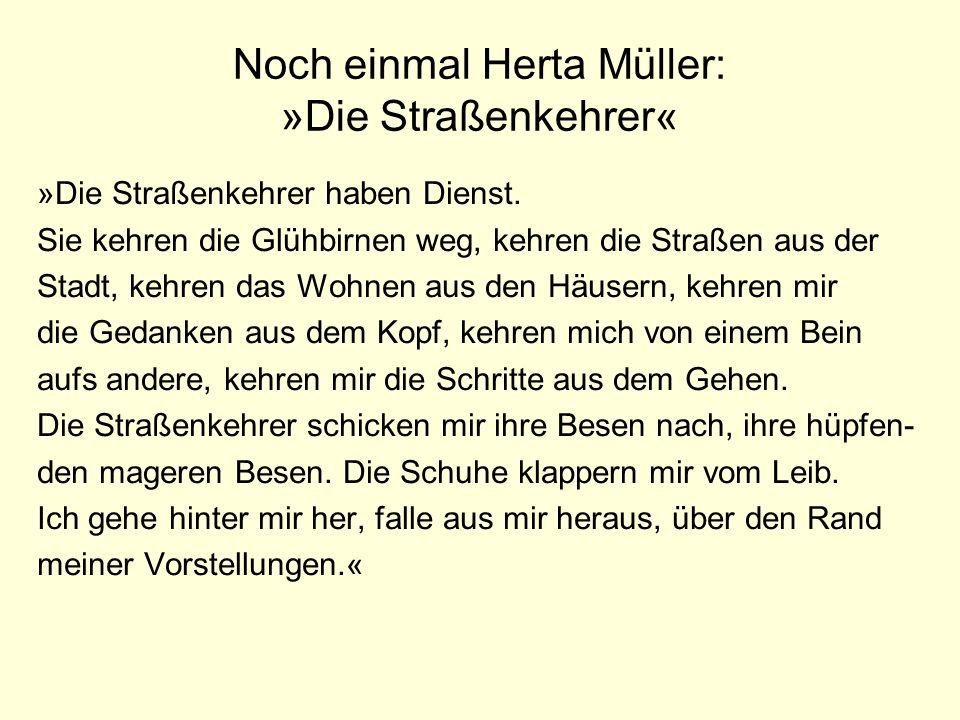 Noch einmal Herta Müller: »Die Straßenkehrer«