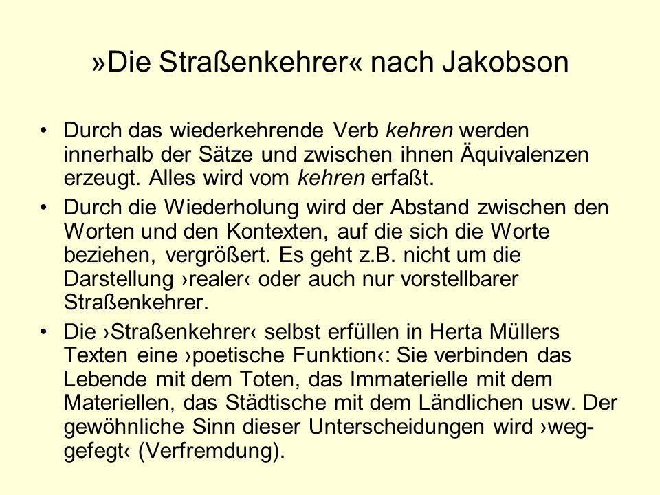 »Die Straßenkehrer« nach Jakobson