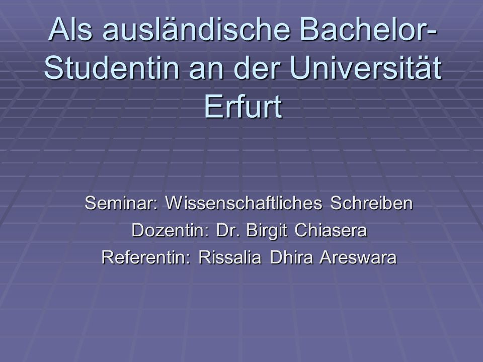Als ausländische Bachelor-Studentin an der Universität Erfurt