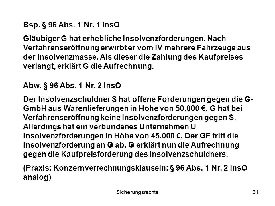 (Praxis: Konzernverrechnungsklauseln: § 96 Abs. 1 Nr. 2 InsO analog)