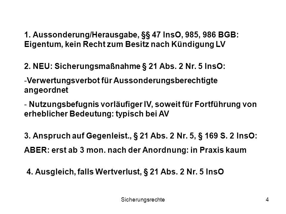2. NEU: Sicherungsmaßnahme § 21 Abs. 2 Nr. 5 InsO: