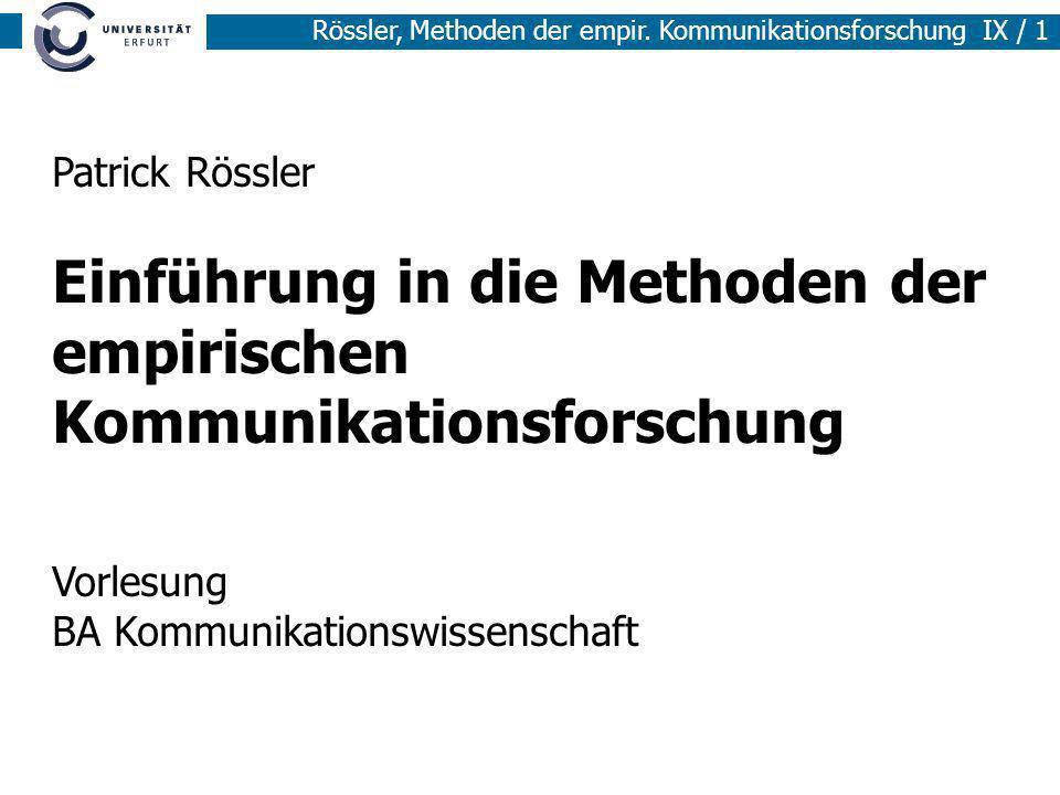 Patrick Rössler Einführung in die Methoden der empirischen Kommunikationsforschung Vorlesung BA Kommunikationswissenschaft