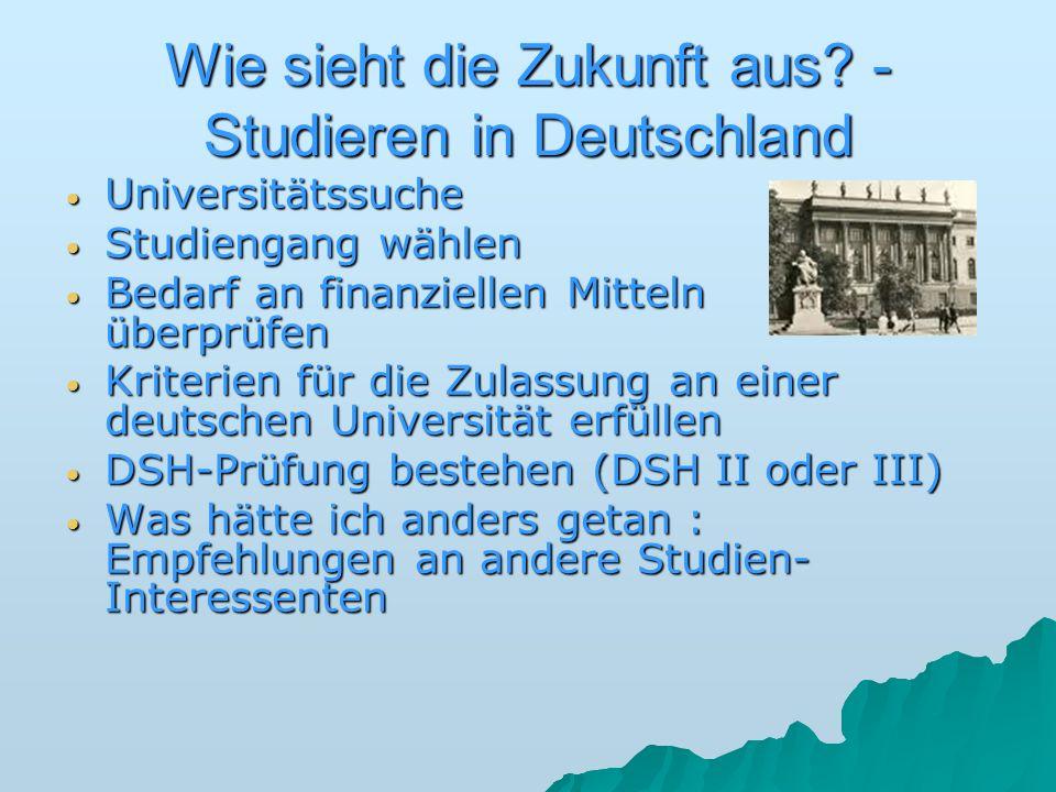 Wie sieht die Zukunft aus - Studieren in Deutschland