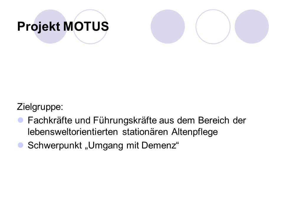 Projekt MOTUS Zielgruppe: