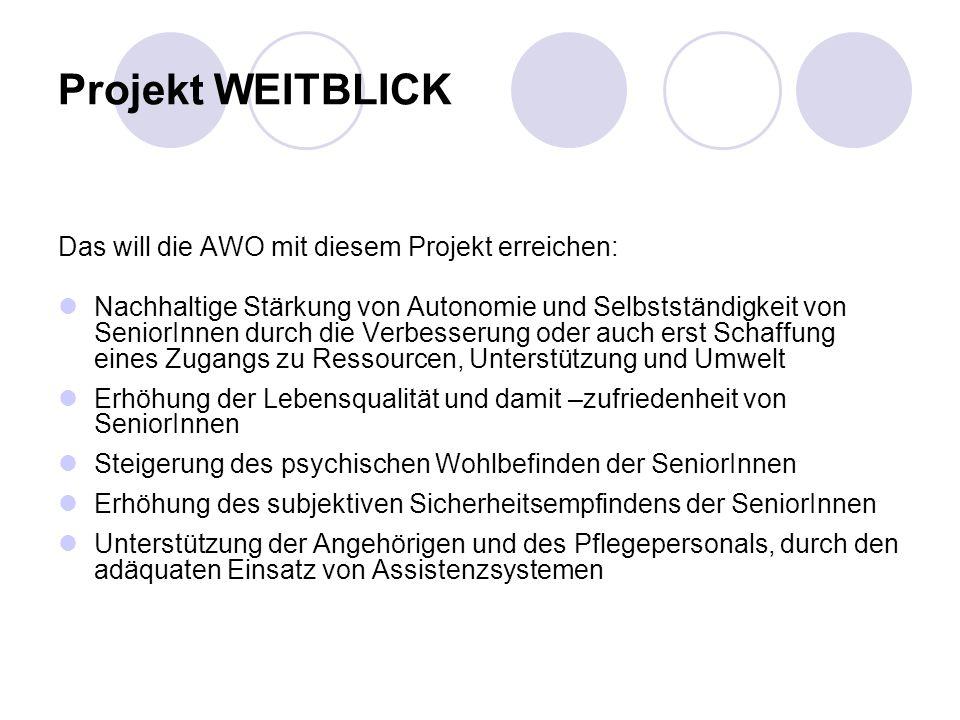 Projekt WEITBLICK Das will die AWO mit diesem Projekt erreichen: