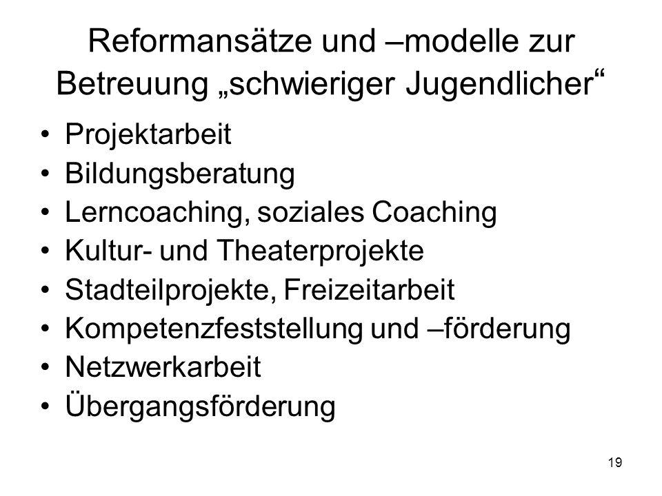 """Reformansätze und –modelle zur Betreuung """"schwieriger Jugendlicher"""