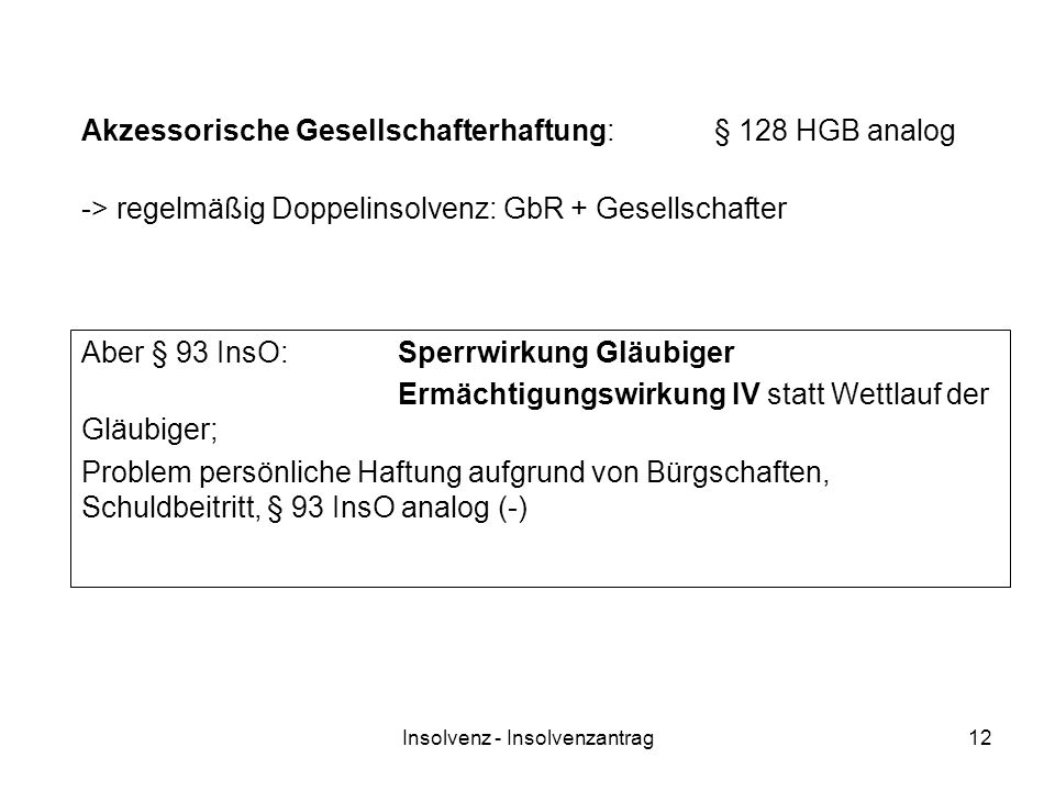 Akzessorische Gesellschafterhaftung: § 128 HGB analog