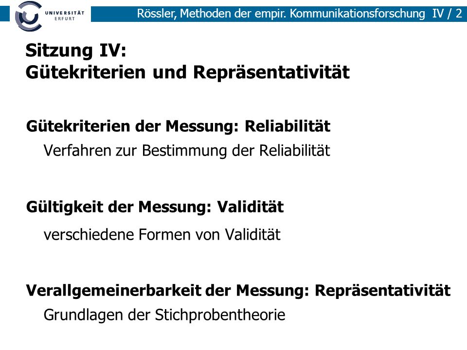 Sitzung IV: Gütekriterien und Repräsentativität