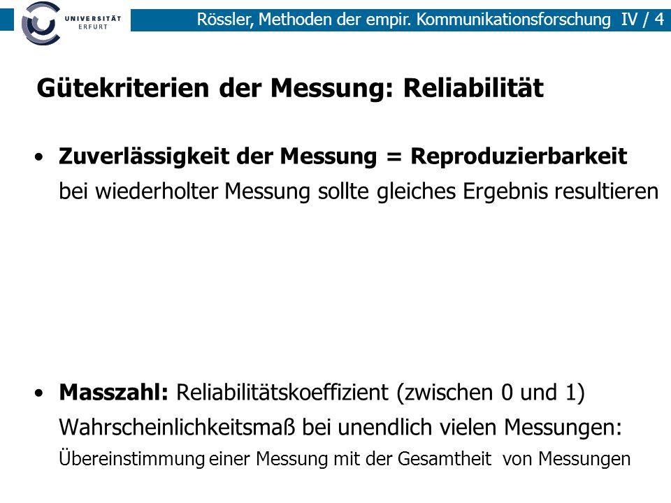 Gütekriterien der Messung: Reliabilität