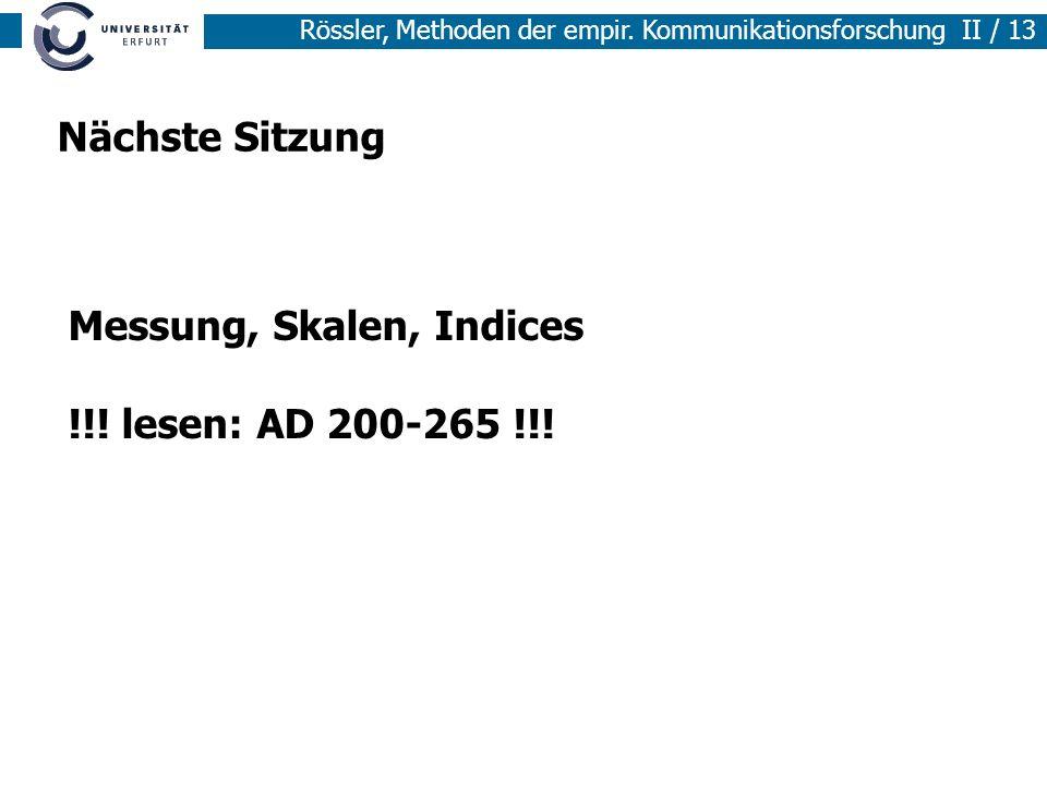 Nächste Sitzung Messung, Skalen, Indices !!! lesen: AD 200-265 !!!