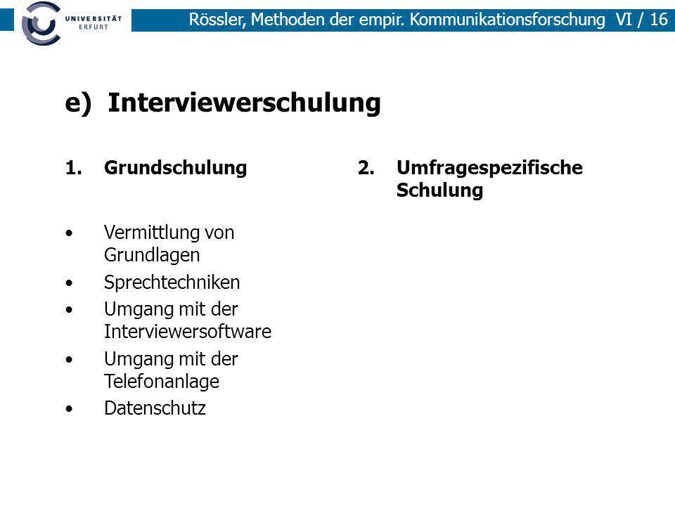 e) Interviewerschulung